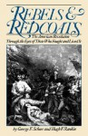 Rebels and Redcoats - George F. Scheer