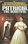 Patricia, The Beautiful - Katheryn Kimbrough