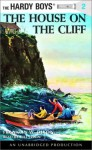 The House on the Cliff (Hardy Boys, #2) - Franklin W. Dixon, Bill Irwin