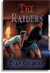 The Raiders - Evan Gilbert