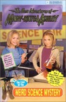 The Case of the Weird Science Mystery (The New Adventures of Mary-Kate & Ashley, #29) - Judy Katschke