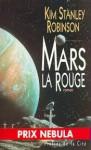 Mars la rouge - Kim Stanley Robinson