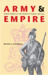 Army and Empire: British Soldiers on the American Frontier, 1758-1775 - Michael N. McConnell