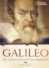 Galileo: The Genius Who Faced the Inquisition - Philip Steele