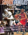 Calvin Hill And Grant Hill: One Family's Legacy In Football And Basketball (Sports Families) - Jason Porterfield