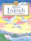 Irish Legends For Children - Yvonne Carroll, Lucy Su