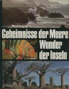 Geheimnisse der Meere - Wunder der Inseln - Various