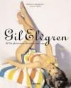 Gil Elvgren: All His Glamorous American Pin-Ups - Charles G. Martignette, Louis K. Meisel