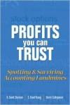 Profits You Can Trust: Spotting & Surviving Accounting Landmines - H. David Sherman, David Young, Harris Collingwood
