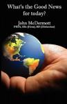 Whats the Good News for Today - John McDermott