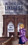 In Their Own Likeness: A Story from the Great Recession - Mike Kennedy