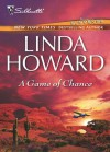 A Game of Chance (Mills & Boon M&B) - Linda Howard