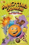 Annoying Orange #1: Secret Agent Orange (Annoying Orange Graphic Novels) - Scott Shaw!, Mike Kazaleh