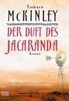 Der Duft des Jacaranda. - Tamara McKinley