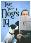 Test Your Dog's IQ - Sourcebooks Inc