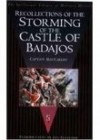 Recollections of the Storming of the Castle of Badajos - Captain MacCarthy, Ian Fletcher