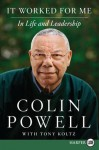 It Worked for Me LP: In Life and Leadership - Colin Powell, Tony Koltz