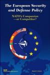 European Security and Defense Policy: NATO's Companion or Competitor? - Robert E. Hunter