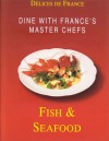 French Delicacies: Fish: Fish & Seafood (French Delicacies Series) - Konemann