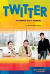 Twitter: The Company and Its Founders - Christine Heppermann