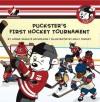 Puckster's First Hockey Tournament - Lorna Schultz Nicholson, Kelly Findley