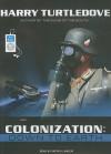 Colonization: Down to Earth - Harry Turtledove, Patrick Lawlor