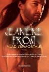 Vlad l'immortale (Fanucci Narrativa) - Jeaniene Frost