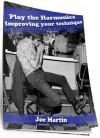 Play the Harmonica Improve your technique - Joe Martin