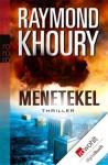Menetekel (German Edition) - Raymond Khoury, Frank Böhmert