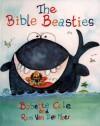 The Bible Beasties - Babette Cole, Ron Van Der Meer