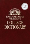 Random House Webster's College Dictionary, Second Edition (Deluxe Leather-Look E d): Kraft-based - Dictionary