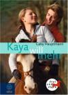 Kaya will mehr - Gaby Hauptmann