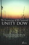 The Screaming of the Innocent - Unity Dow