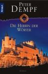 Die Herrin der Wörter - Peter Dempf