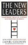The New Leaders: Transforming The Art Of Leadership Into The Science Of Results - Daniel Goleman, Richard E. Boyatzis, Annie McKee