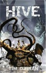 Hive: Book One of The Hive Series - Tim Curran