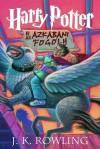 Harry Potter és az Azkabani Fogoly - J.K. Rowling