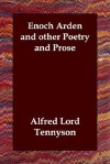 Enoch Arden and Other Poetry and Prose - Alfred Tennyson