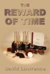 The Reward of Time - David Lawrence