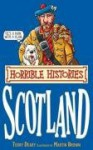 Scotland (Horrible Histories Special) - Terry Deary, Martin Brown