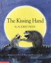 The Kissing Hand - Audrey Penn, Ruth E. Harper, Nancy M. Leak