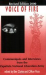 Voice of Fire: Communiques and Interviews from the Zapatista National Liberation Army - Subcomandante Marcos, Ezln