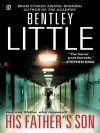 His Father's Son - Bentley Little