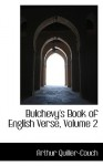 Bulchevy's Book of English Verse, Volume 2 - Arthur Quiller-Couch