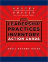 Leadership Practices Inventory (LPI) Action Cards Facilitator's Guide - James M. Kouzes, Barry Posner, Jo Bell, Renee Harness