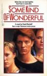 Some Kind of Wonderful - David Bischoff