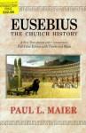 Eusebius: The Church History-H: The Church History - Paul L. Maier