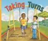 Taking Turns - Dawn McMillan, Richard Hoit