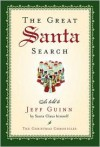 The Great Santa Search (Christmas Chronicles) - Jeff Guinn