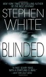 Blinded - Stephen White